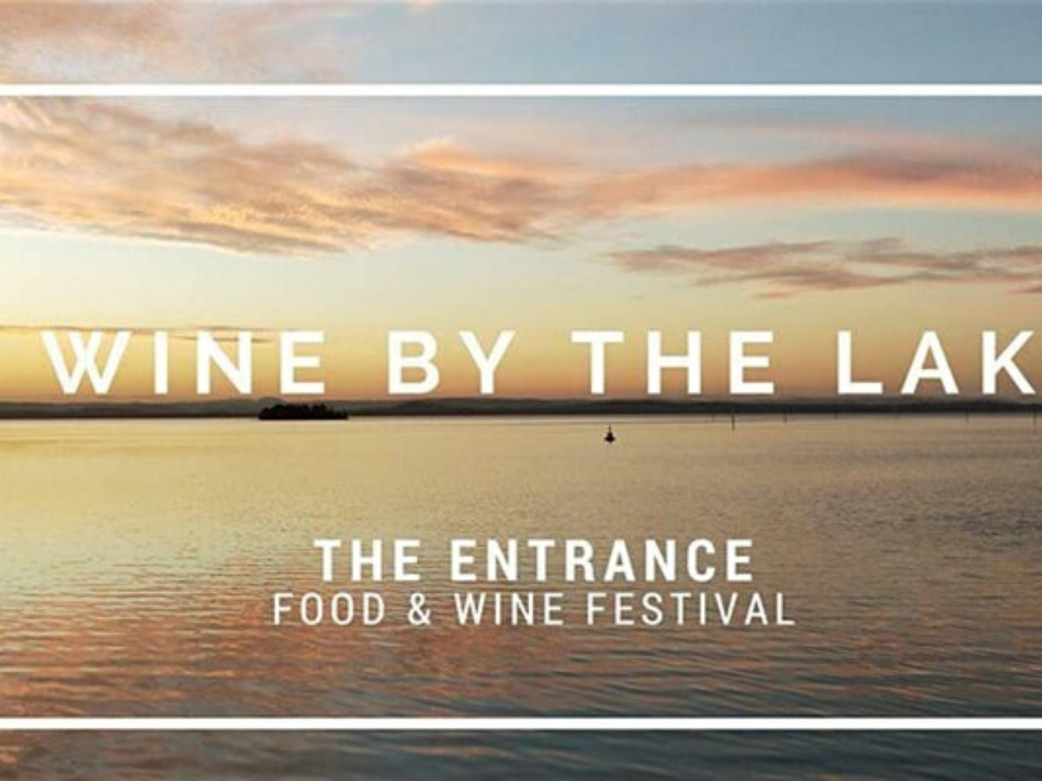 The Entrance Food and Wine Festival - Accommodation Great Ocean Road